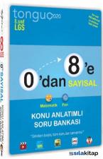 0'dan 8'e Sayısal Konu Anlatımlı Soru Bankası