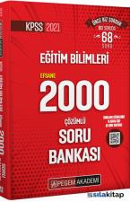 2021 KPSS Eğitim Bilimleri Çözümlü Efsane 2000 Soru Bankası Pegem Yayınları