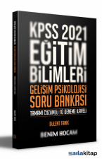 2021 KPSS Eğitim Bilimleri Gelişim Psikolojisi Tamamı Çözümlü 10 Deneme İlaveli Soru Bankası Benim Hocam Yayınları