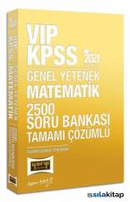 2021 KPSS Vıp Matematik Tamamı Çözümlü 2500 Soru Bankası Yargı Yayınları