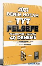 2021 TYT Felsefe Tamamı Video Çözümlü 40 Deneme Sınavı Benim Hocam Yayınları
