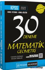 2022 KPSS Genel Kültür Genel Yetenek Matematik-Geometri 30 Deneme Pegem Akademi Yayıncılık