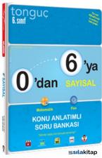 6. Sınıf 0'dan 6'ya Sayısal Konu Anlatımlı Soru Bankası