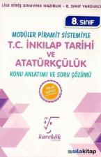 8.Sınıf Modüler Piramit Sistemiyle T.C. İnkılap Tarihi ve Atatürkçülük Konu Anlatımı ve Soru Çözümü