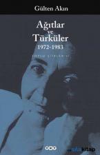 Ağıtlar ve Türküler (1972-1983) Toplu Şiirler 2