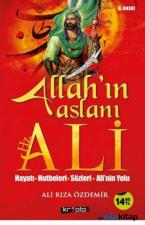 Allah'ın Aslanı Hz. Ali