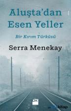 Aluşta'dan Esen Yeller  Bir Türküsü