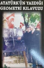 Atatürk'ün Yazdığı Geometri Kılavuzu