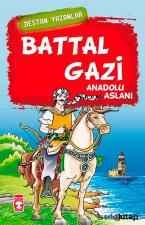 Battal Gazi  Anadolu Aslanı