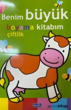 Benim Büyük Boyama Kitabım - Çiftlik