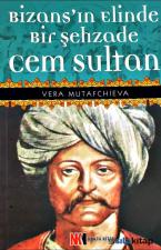 Bİzan'ın Elinde Bir Şehzade Cem Sultan