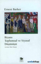 Bizans Toplumsal Ve Siyasal Düşünüş - Baskısı Yok
