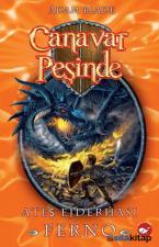 Canavar Peşinde 1 - Ateş Ejderhası Ferno