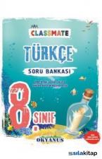 Okyanus 8. Sınıf Classmate Türkçe Soru Bankası