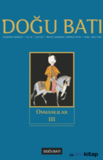 Doğu Batı 53 : Osmanlılar III
