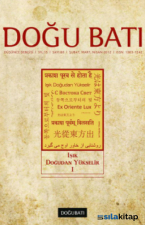 Doğu Batı Düşünce Dergisi Sayı: 60 Işık Doğudan Yükselir 1