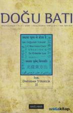 Doğu Batı Düşünce Dergisi Sayı: 61 - Işık Doğudan Yükselir 2