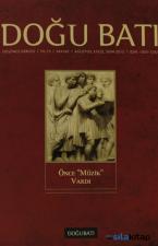 Doğu Batı Düşünce Dergisi Sayı: 62 Önce Müzik Vardı