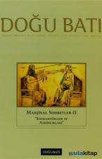 Doğu Batı Düşünce Dergisi Sayı: 66 Marjinal Sohbetler 2 Entelektüeller ve Aykırılıkları