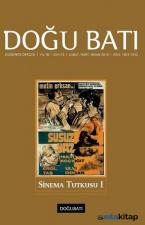 Doğu Batı Düşünce Dergisi Sayı: 72 - Sinema Tutkusu 1