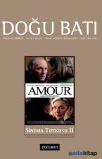 Doğu Batı Düşünce Dergisi Sayı: 73 - Sinema Tutkusu 2