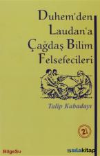 Duhem'den Laudan'a Çağdaş Bilim Felsefecileri