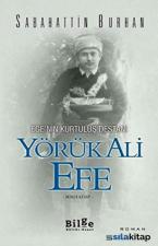 Ege'nin Kurtuluş Destanı Yörük Ali Efe (İkinci Kitap)