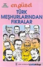En Güzel Türk Meşhurlarından Fıkralar