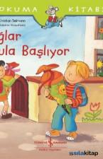 İlk Okuma Kitabım-Çağlar Okula Başlıyor