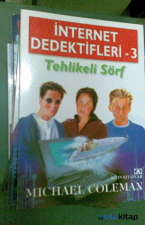 İnternet Dedektifleri 3 Tehlikeli Sörf