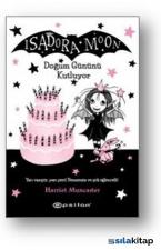 Isadora Moon-Doğum Gününü Kutluyor - Ciltli