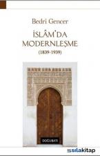 İslamda Modernleşme 1839-1939 - Ciltli