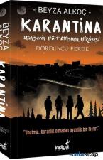 Karantina Dördüncü Perde-Mahşerin Dört Atlısının Hikayesi