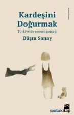 Kardeşini Doğurmak-Türkiyede Enses