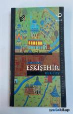 Kentimiz Eskişehir