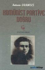 Komünist Partiye Doğru