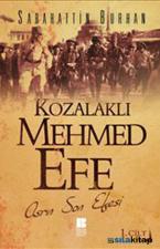 Kozalaklı Mehmed Efe 1. Cilt