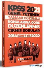 KPSS 2021 Genel Yetenek Çözümlü Son 7 Yıl Çıkmış Sorular