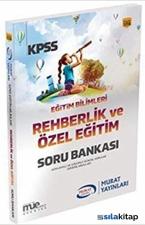KPSS Eğitim Bilimleri - Rehberlik ve Özel Eğitim Soru Bankası