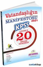 KPSS Lise Önlisans Vatandaşlığın Manifestosu 20 Çözümlü Deneme İnformal Yayınları