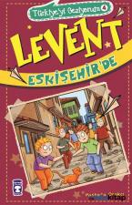 Levent Türkiyeyi Geziyorum 4 - Levent Eskişehirde