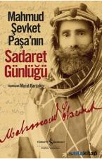Mahmud Şevket Paşanın Sadaret Günlüğü