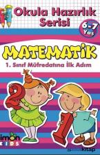 Matematik-Okula Hazırlık Serisi 6-7 Yaş