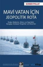 Mavi Vatan için Jeopolitik Rota