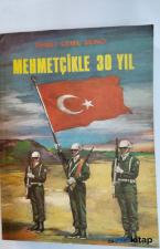 Mehmetçikle 30 Yıl