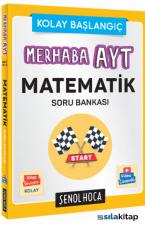 Şenol Hoca Yayınları Merhaba Ayt Matematik Soru Bankası