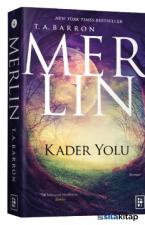 Merlin 4.Kitap: Kader Yolu