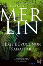 Merlin 5.Kitap: Bilge Büyücünün Kanatları
