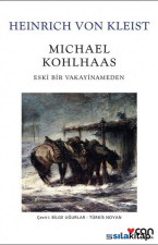 Michael Kohlhaas-Eski Bir Vakayinameden