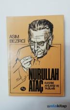 Nurullah Ataç Eleştiri Anlayışı ve Yazıları